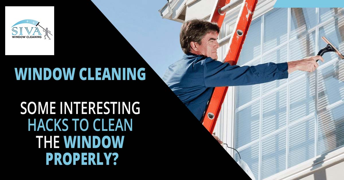 Window Cleaning Some Interesting hacks to clean the window properly
