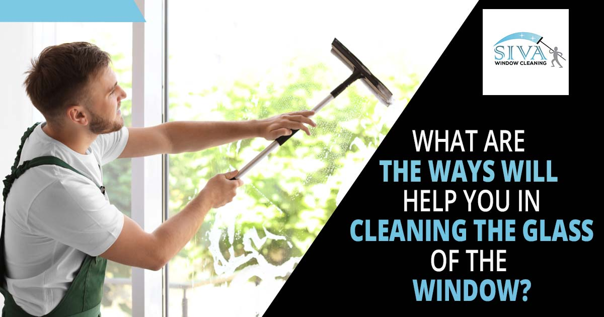 cleaning the glass of the window